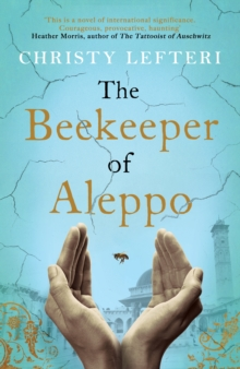 Image for The beekeeper of Aleppo