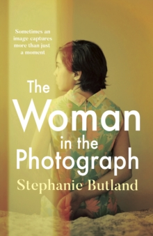 Image for The Woman in the Photograph : The thought-provoking feminist novel everyone is talking about