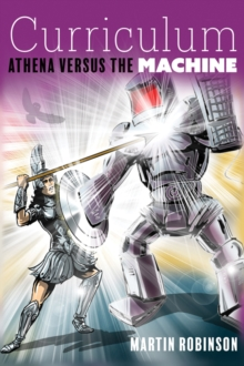 Curriculum  : Athena versus the machine - Robinson, Martin