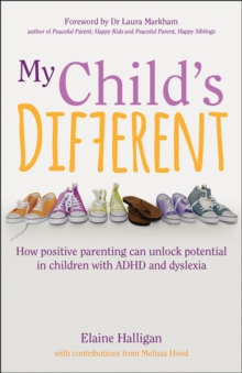 My child's different  : the lessons learned from one family's struggle to unlock their son's potential - Halligan, Elaine