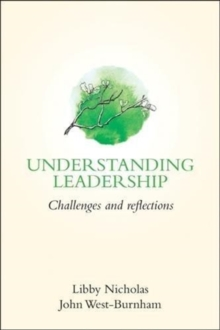 Understanding leadership  : challenges and reflections - Nicholas, Libby