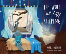 The wolf was not sleeping - McDonald, Avril