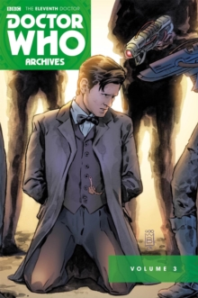 Image for Doctor Who: The Eleventh Doctor Archives Omnibus