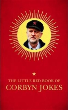 Image for The little red book of Corbyn jokes