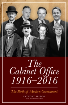 Image for The Cabinet Office 1916-2016: the birth of modern government