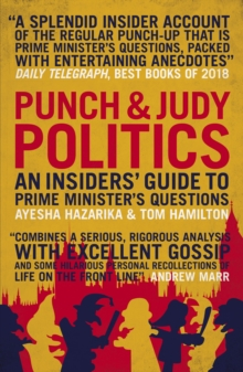 Image for Punch & Judy politics: an insider's guide to Prime Minster's questions