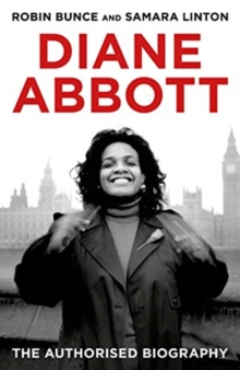 Image for Diane Abbott  : the authorised biography