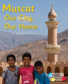 Image for Muscat: Our City, Our Home.