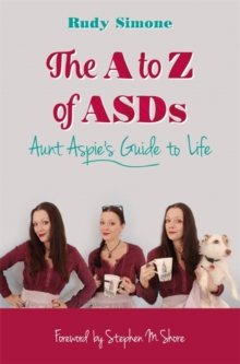 Image for The A to Z of ASDs  : Aunt Aspie's guide to life