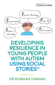 Image for Developing resilience in young people with autism using Social Stories