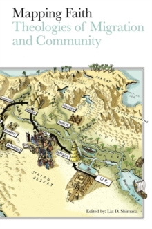 Image for Mapping faith  : theologies of migration and community