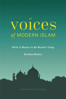 Image for Voices of modern Islam  : what it means to be Muslim today