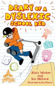 Diary of a dyslexic school kid - Winton, Alais