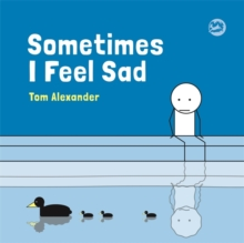 Image for Sometimes I feel sad