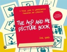 Image for The ASD and me picture book  : a visual guide to understanding challenges and strengths