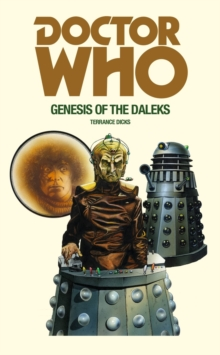 Image for Doctor Who and the genesis of the Daleks
