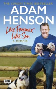 Image for Like farmer, like son  : a memoir