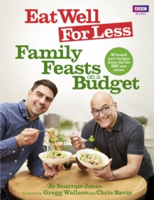 Image for Eat well for less  : family feasts on a budget