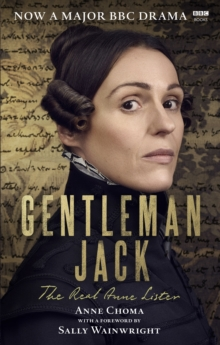 Image for Gentleman Jack  : the real Anne Lister