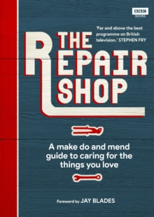 Image for The Repair Shop : A Make Do and Mend Handbook
