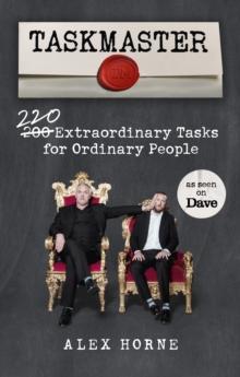 Image for Taskmaster  : 200 extraordinary tasks for ordinary people
