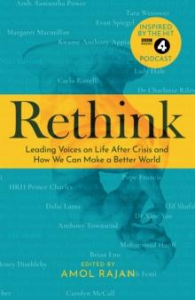 Rethink  : how we can make a better world - Rajan, Amol