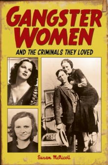Image for Gangster Women and Criminals They Loved