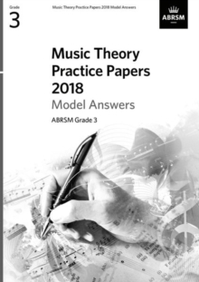 Image for Music Theory Practice Papers 2018 Model Answers, ABRSM Grade 3