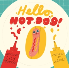 Image for Hello, Hot Dog!