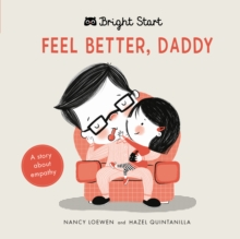 Image for Feel better, Daddy  : a story about empathy