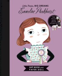 Little People, BIG DREAMS: Emmeline Pankhurst Book and Paper Doll Gift Edition Set - Sanchez Vegara, Isabel