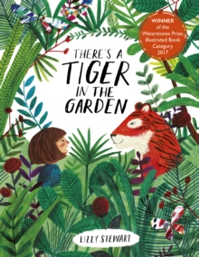 Image for There's a tiger in the garden