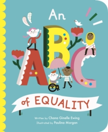 An ABC of equality - Ewing, Chana Ginelle