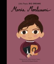 Maria Montessori - Sanchez Vegara, Isabel