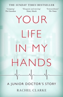 Image for Your Life In My Hands - a Junior Doctor's Story