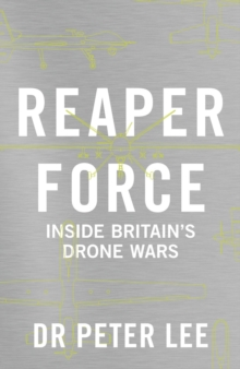 Image for Reaper force  : inside Britain's drone wars