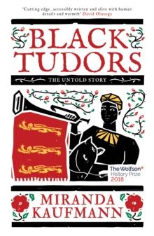 Black Tudors  : the untold story
