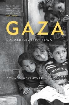 Image for Gaza  : preparing for dawn