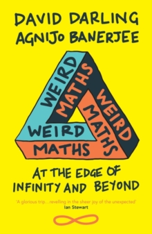 Image for Weird maths  : at the edge of infinity and beyond