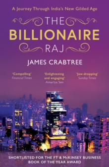 Image for The billionaire Raj  : a journey through India's new gilded age