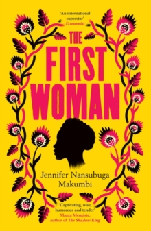 Image for The First Woman : Shortlisted for the Jhalak Prize, 2021