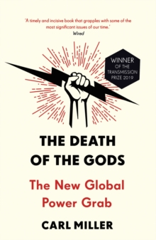 Image for The death of the gods  : the new global power grab