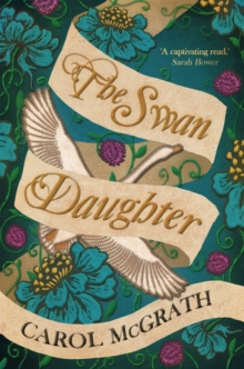 Image for The Swan-Daughter : The Daughters of Hastings Trilogy