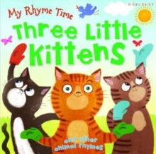 Image for My Rhyme Time: Three Little Kittens and Other Animal Rhymes