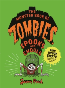 Image for The Monster Book of Zombies, Spooks and Ghouls