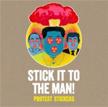Image for Stick it to the Man : Protest Stickers