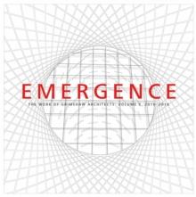 Image for Emergence  : the work of Grimshaw architectsVolume 5,: 2010-2015