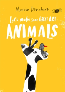 Image for Let's Make Some Great Art: Animals