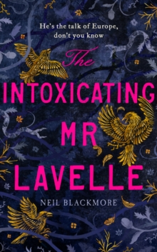 Image for The intoxicating Mr Lavelle
