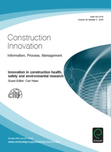 Image for Innovation in construction health, safety and environmental research: Construction Innovation.